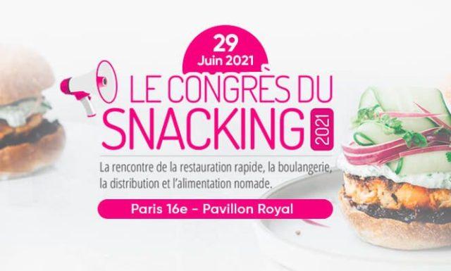 Le Congrès du Snacking 2021 en France